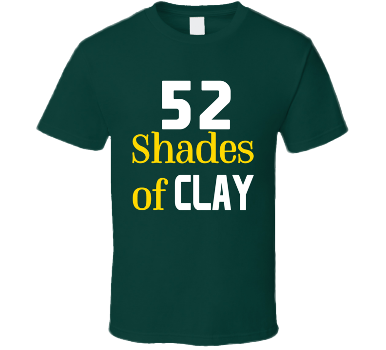 52 Shades Of Clay Matthews Linebacker Cheese Head Packers Football T Shirt