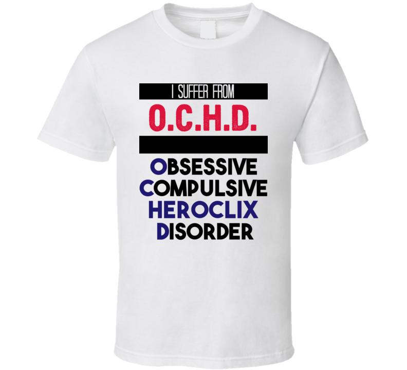 OCHD Obsessive HeroClix  Disorder Favorite Sport T Shirt