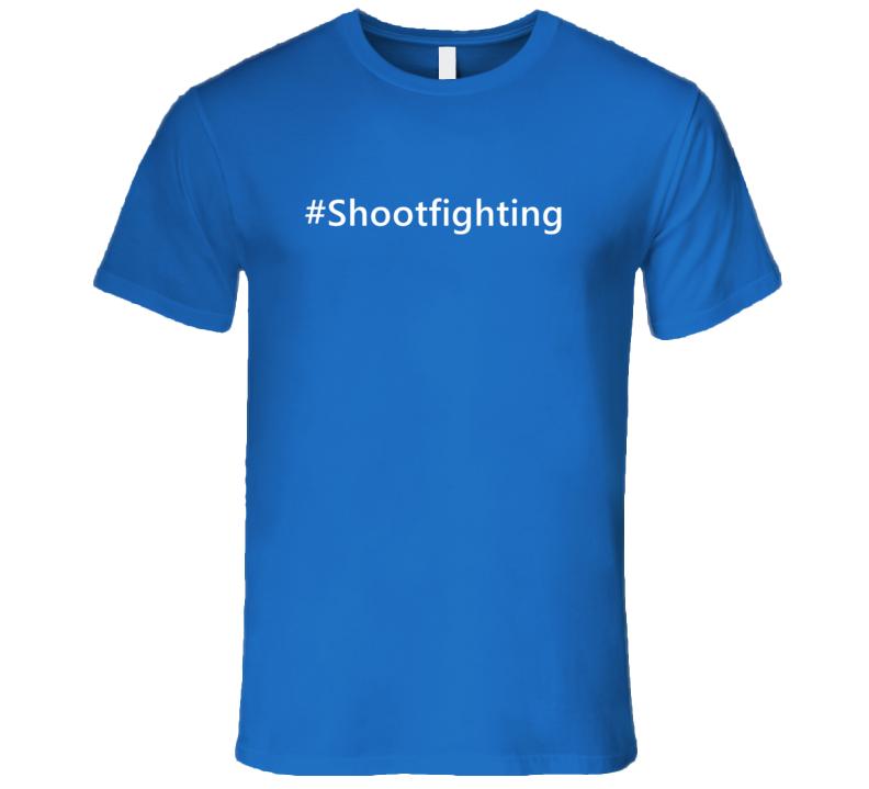 Hashtag Shootfighting Trending Sports T Shirt