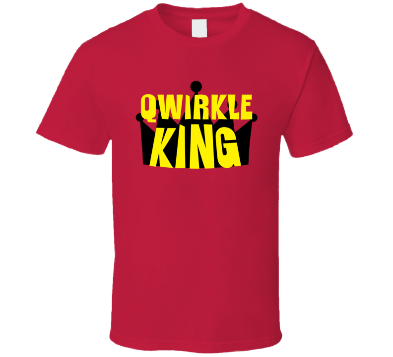 Qwirkle King Sports And Hobbies Master T Shirt