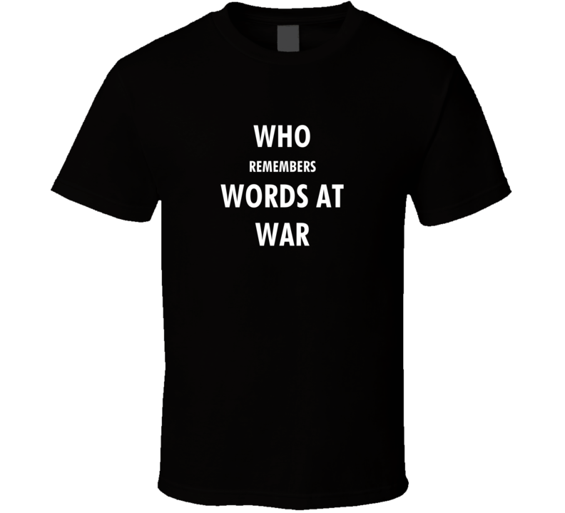 Who Remembers Words At War Usa Golden Age Radio Show Retro Old School Gift T Shirt