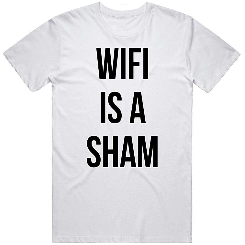Wifi Is A Sham Online Gaming E-sports Video Game T Shirt