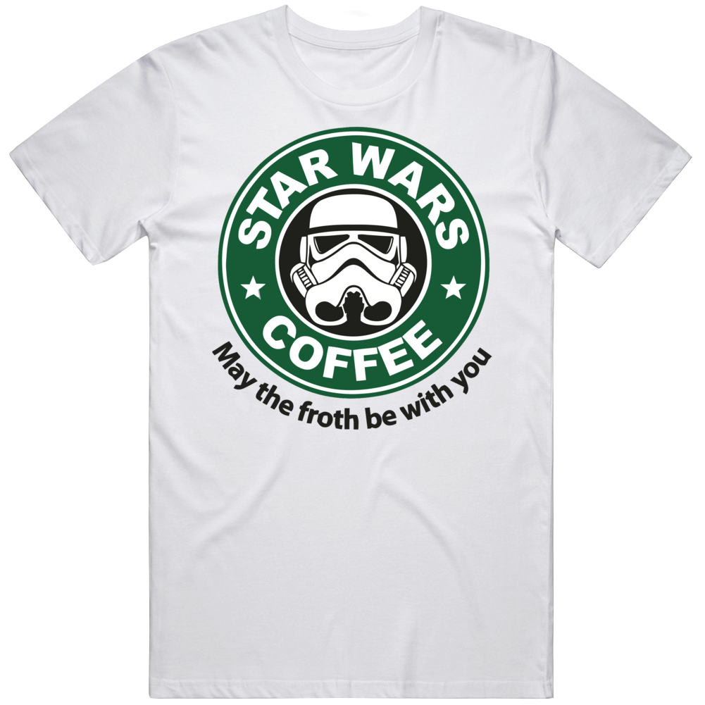Star Wars Starbucks Coffee Froth Be With You Parody T Shirt
