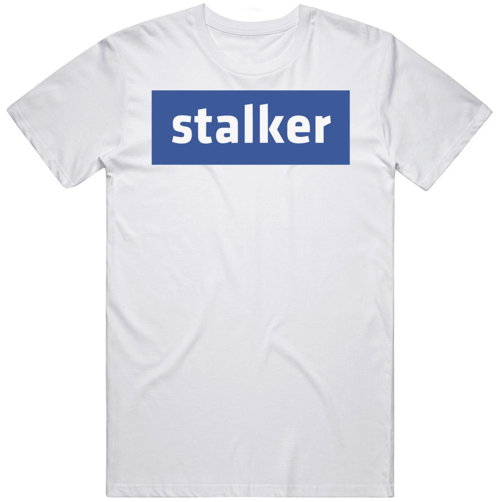 Stalker Facebook Parody Logo T Shirt
