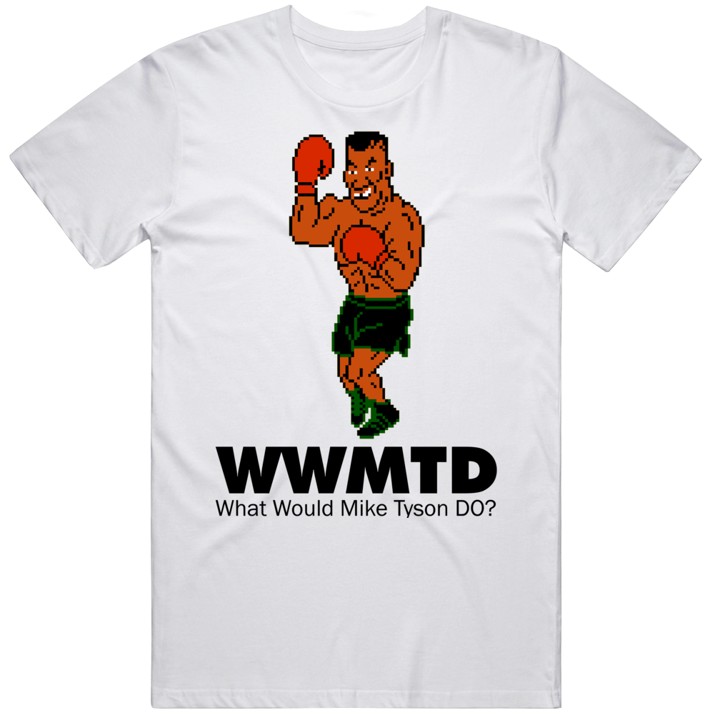 Mike Tyson What Would Mike Tyson Do Wwjd Mike Tyson's Punch Out T Shirt