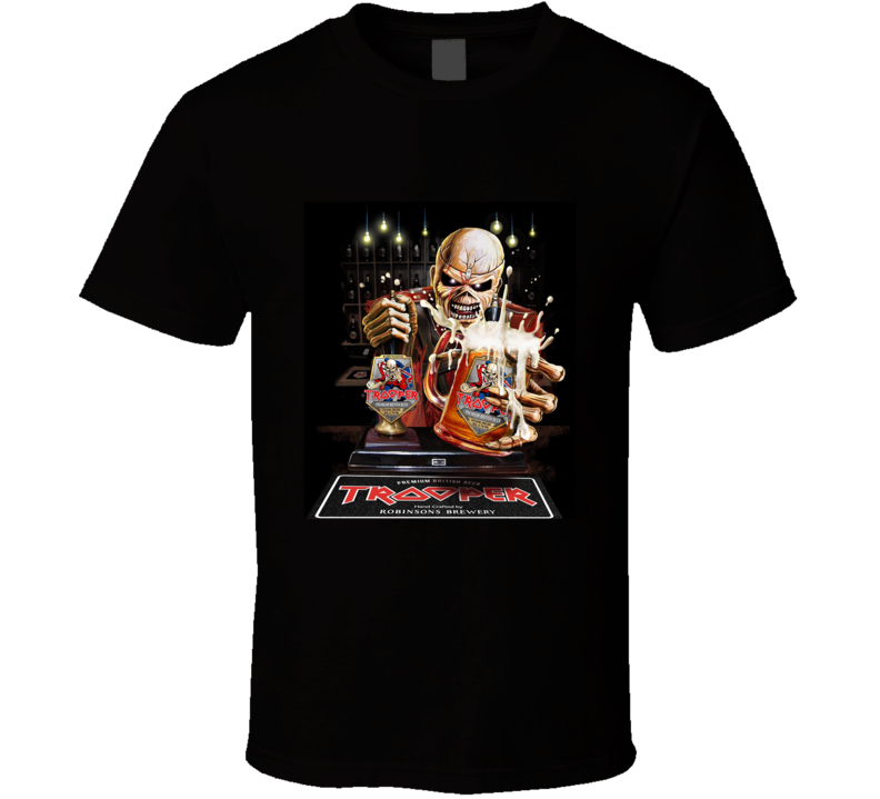 Robinsons And Iron Maiden Trooper Tour Parties  The Beer Is Here T Shirt