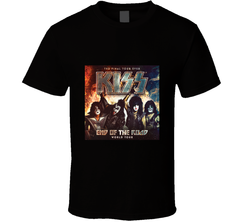 Kiss The Final Tour Ever End Of The Road World Tour T Shirt