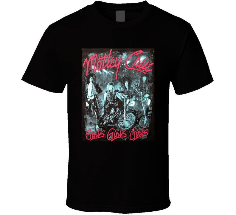 Motley Crue  Girls Girls T Shirt