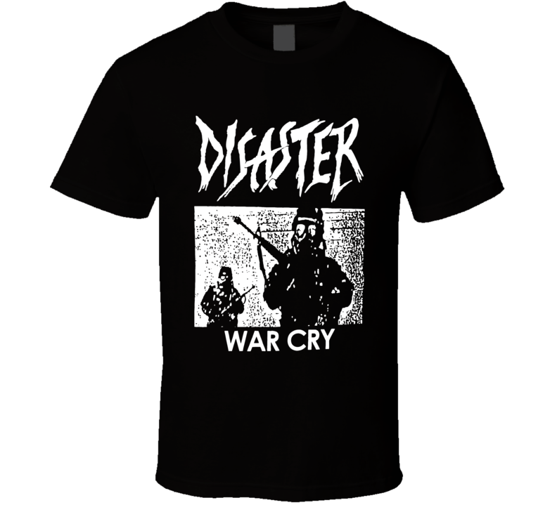Disaster War Cry Album Cover T Shirt