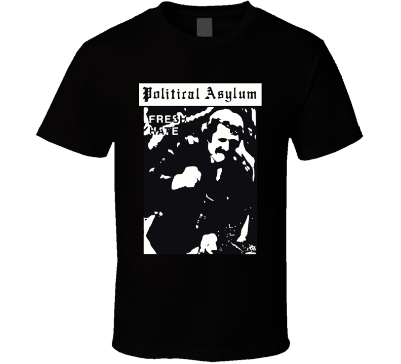 Political Asylum Fresh Hate Punk Uk Anarcho Punk T Shirt