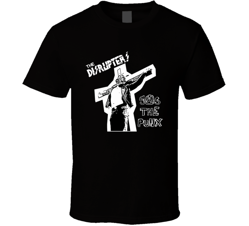 Disrupters Gas The Punk T Shirt
