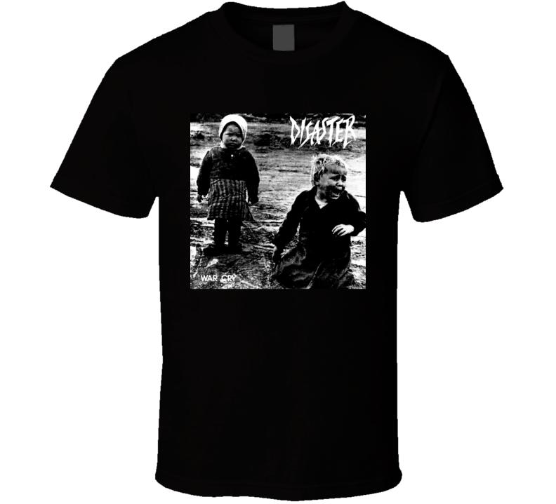 Disaster War Cry T Shirt