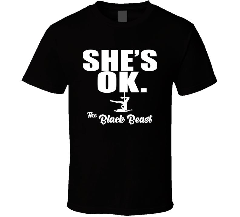She Is Ok Derrick The Black Beast Lewis T Shirt