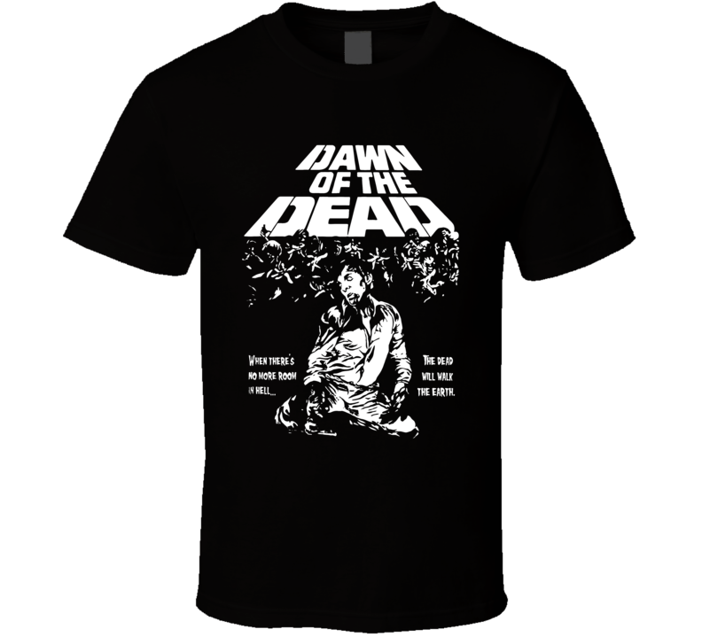 Vintage Dawn Of The Dead Funny T Shirt