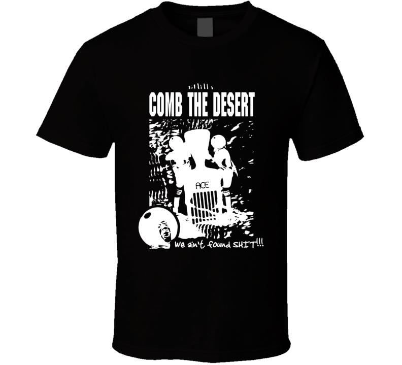 Comb The Desert Spaceballs 2 Dark Helmet Mel Brooks Blazing Saddles T Shirt