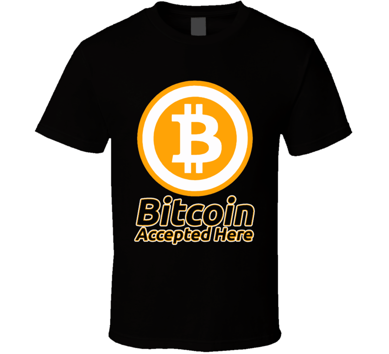 Bitcoin Accepted Here Crypto Currency Btc Privacy Trading T Shirt