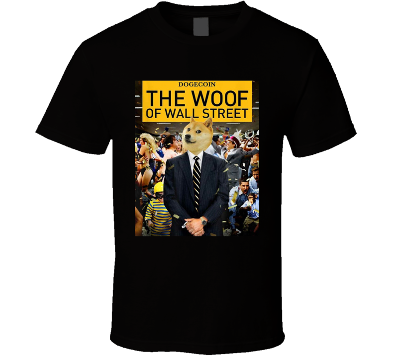 Dogecoin The Woof Crypto Doge Meme Funny T Shirt