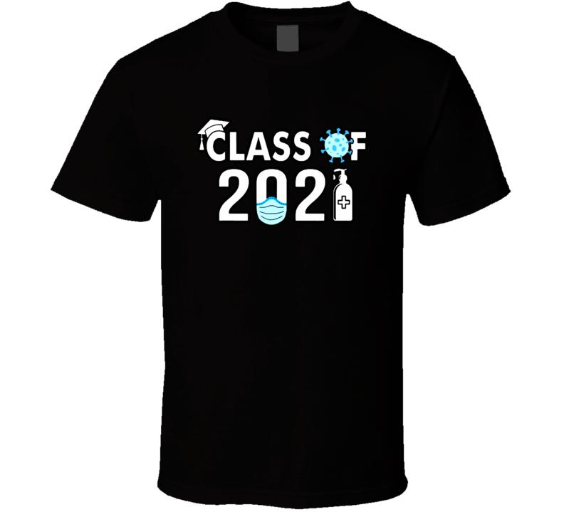 Class Of 2021 Quarantine T Shirt