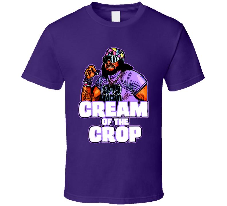Cream Of The Crop Macho Man T Shirt