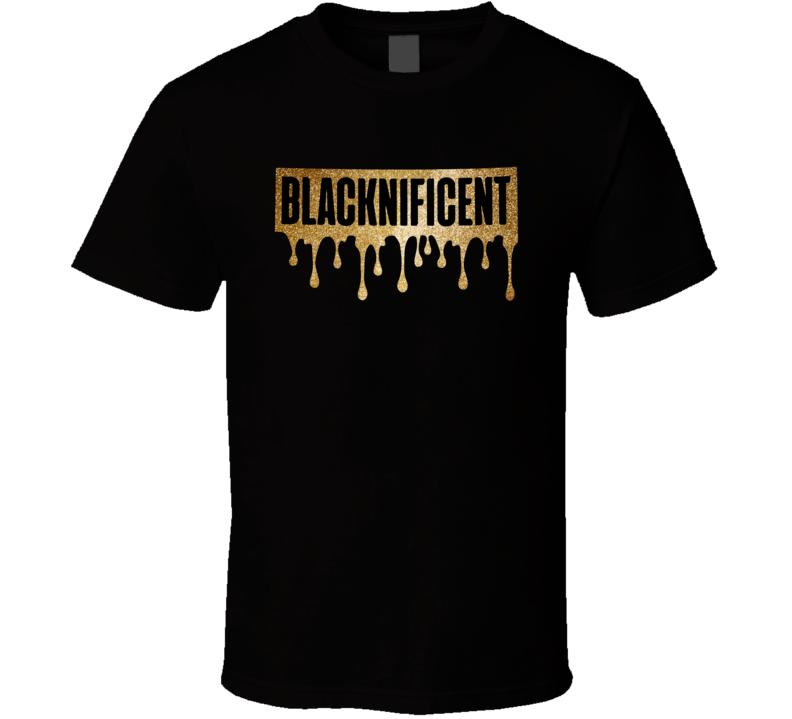 Blacknificent, Black History, Black History Month Shirts, Black Girl Magic, Dope Black Woman Man, Drip Shirt, Empowered,  Copy T Shirt