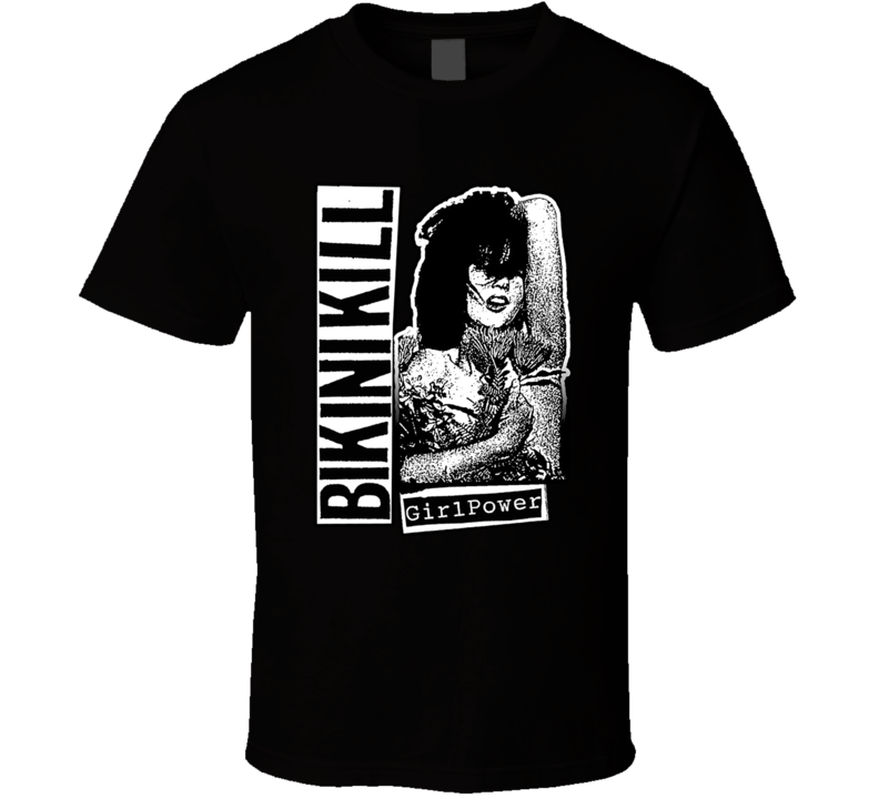 Bikini Kill Girl Power T Shirt