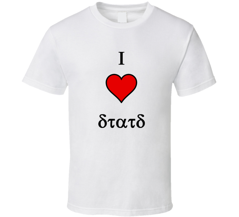 I Heart Stats Funny unique stats nerd or geek tshirt Great gift for grad student prof quant methods statistician