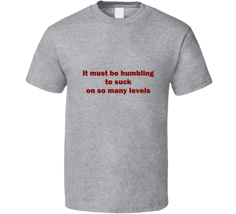 Big Bang Theory Humbling Funny unique stats nerd or geek tshirt Great gift for grad student prof quant methods statistician