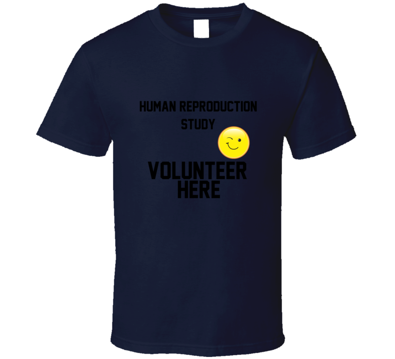 Human reproduction Funny unique stats nerd or geek tshirt Great gift for grad student prof quant methods statistician