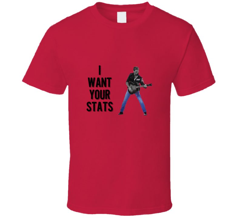 George Michael want stats Funny unique stats nerd or geek tshirt Great gift for grad student prof quant methods statistician