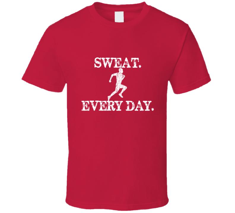 Sweat Every Day Running Red T Shirt