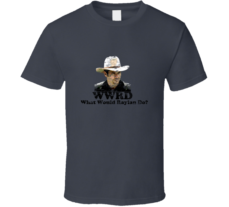 What Would Raylan Do Raylan Givens Justified Charcoal T Shirt