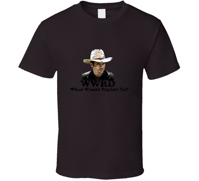 What Would Raylan Do Raylan Givens Justified Chocolate T Shirt