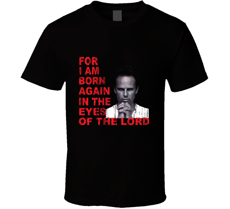 Boyd Crowder Justified Born Again in the Eyes of the Lord Distressed Black T Shirt
