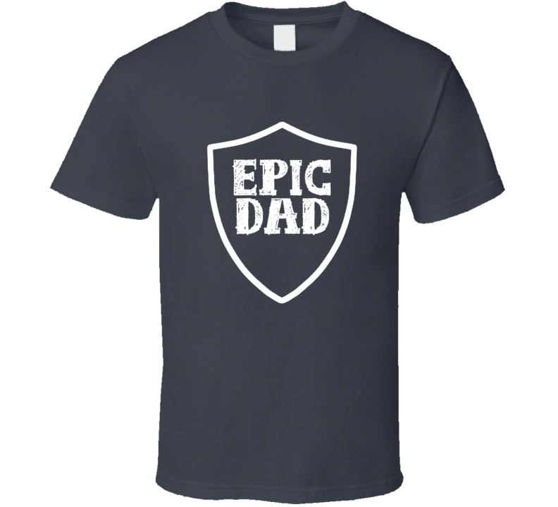 Father's Day Gift Epic Dad Charcoal Grey T Shirt
