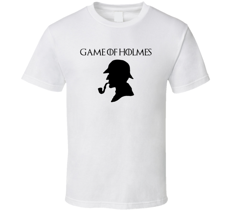 Game of Thrones Sherlock Holmes Parody T Shirt