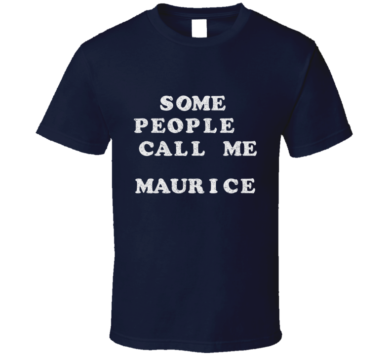 Some People Call Me Maurice Faded Look Navy T Shirt