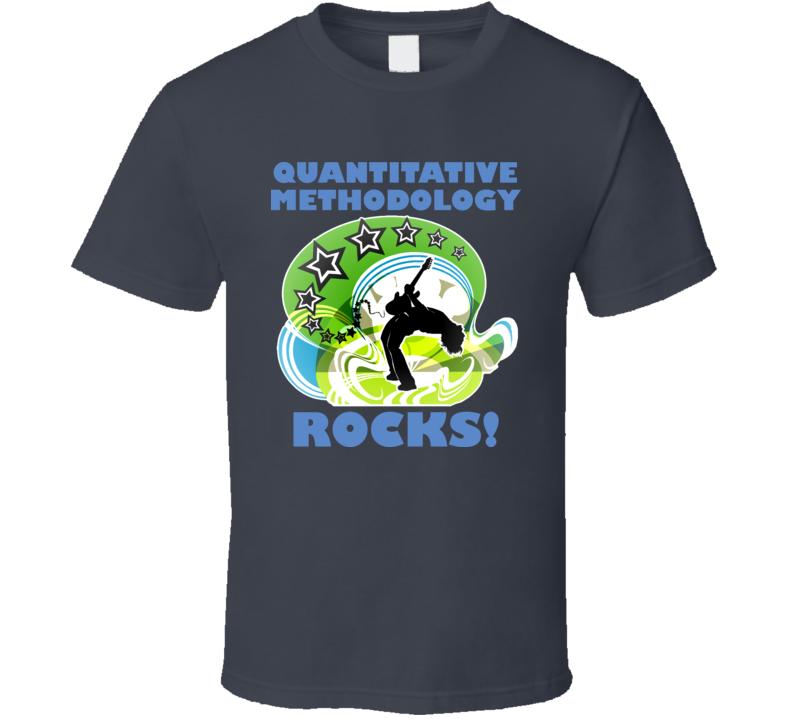 Quantitative Methods Rock Funny Stats Geek T Shirt
