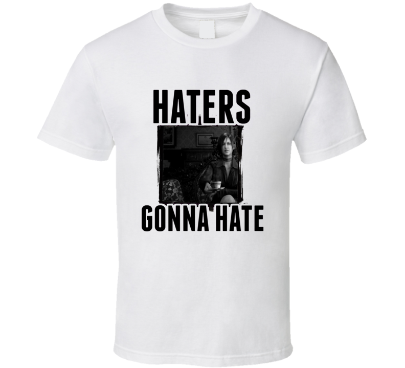 Ashley Graham Resident Evil 4 Video Game Haters Gonna Hate T Shirt