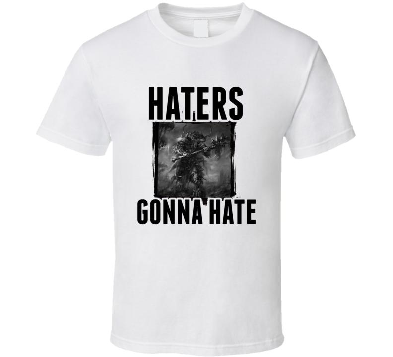Barbarian Diablo 3 Video Game Haters Gonna Hate T Shirt