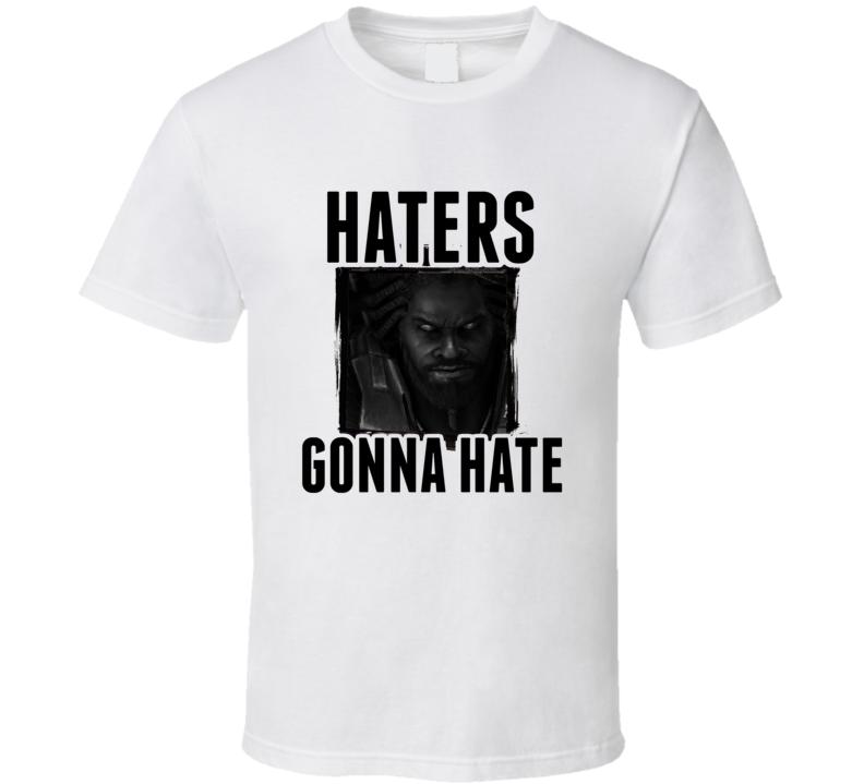 Gabriel Tosh StarCraft II Video Game Haters Gonna Hate T Shirt