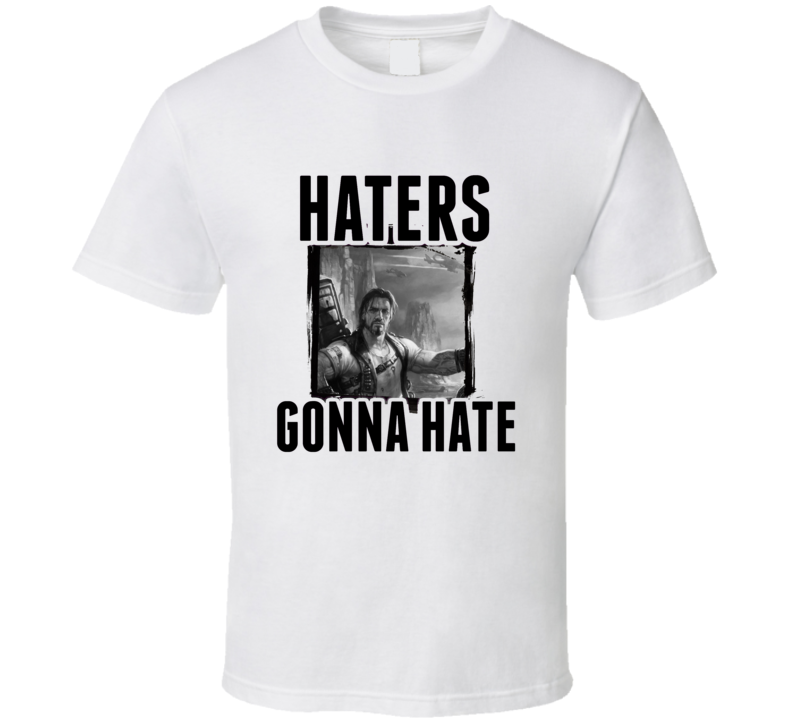 Jim Raynor StarCraft II Video Game Haters Gonna Hate T Shirt