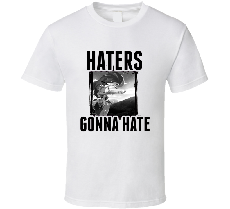 Laharl Disgaea Video Game Haters Gonna Hate T Shirt