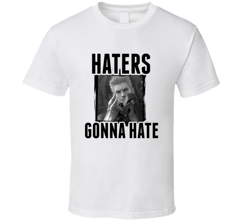 Loz Final Fantasy VII Video Game Haters Gonna Hate T Shirt