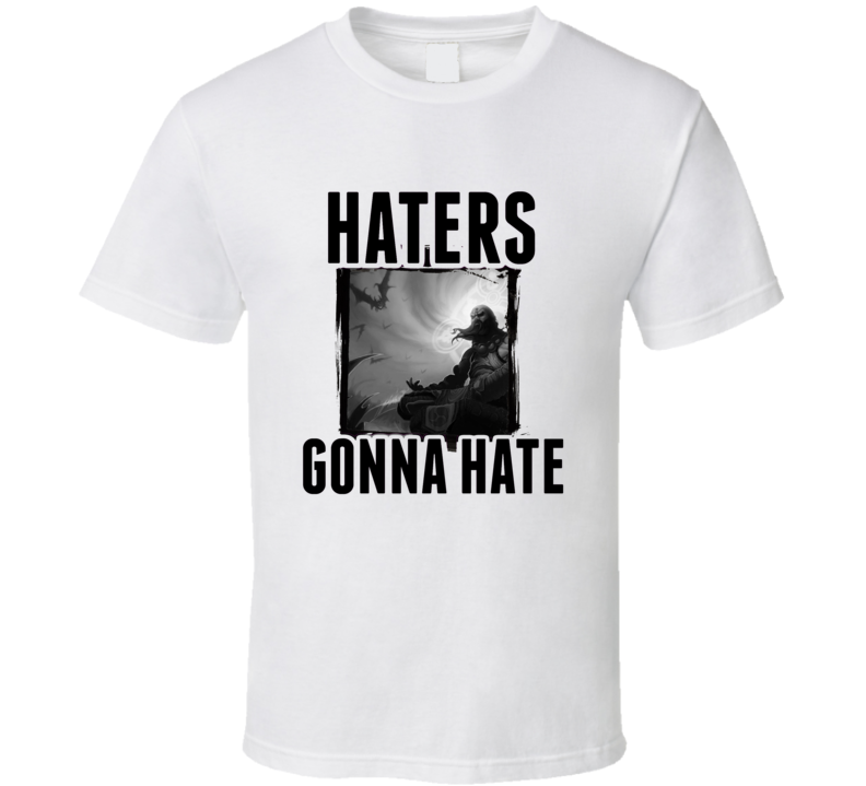 Monk Diablo 3 Video Game Haters Gonna Hate T Shirt
