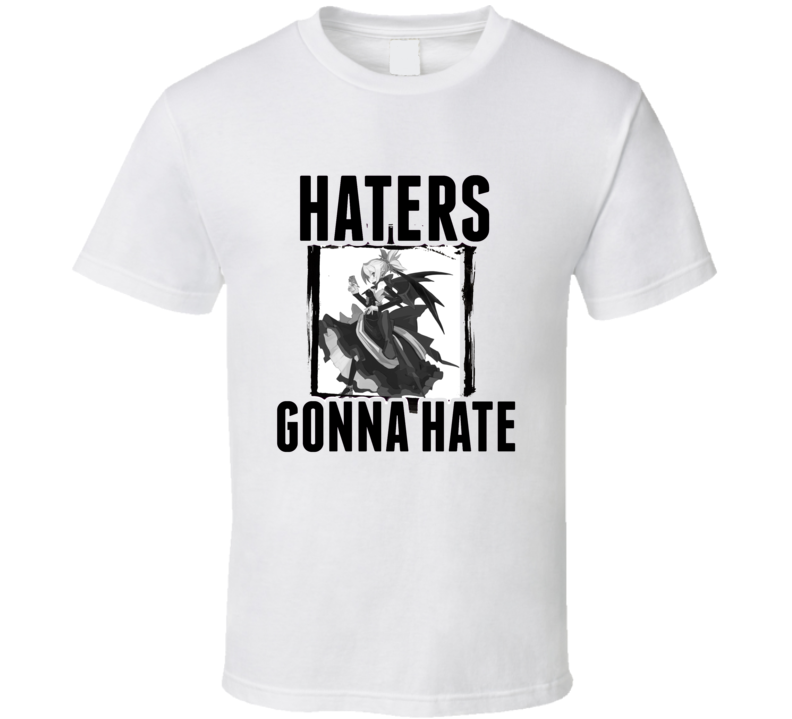 Rozalin Disgaea Video Game Haters Gonna Hate T Shirt
