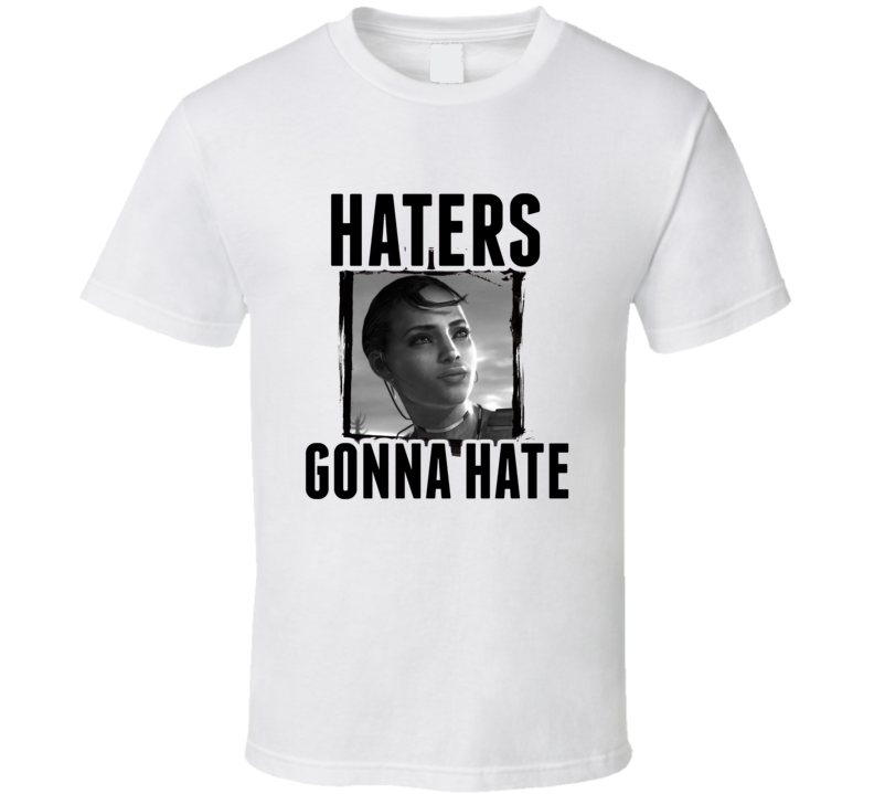 Sheva Alomar Resident Evil 5 Video Game Haters Gonna Hate T Shirt