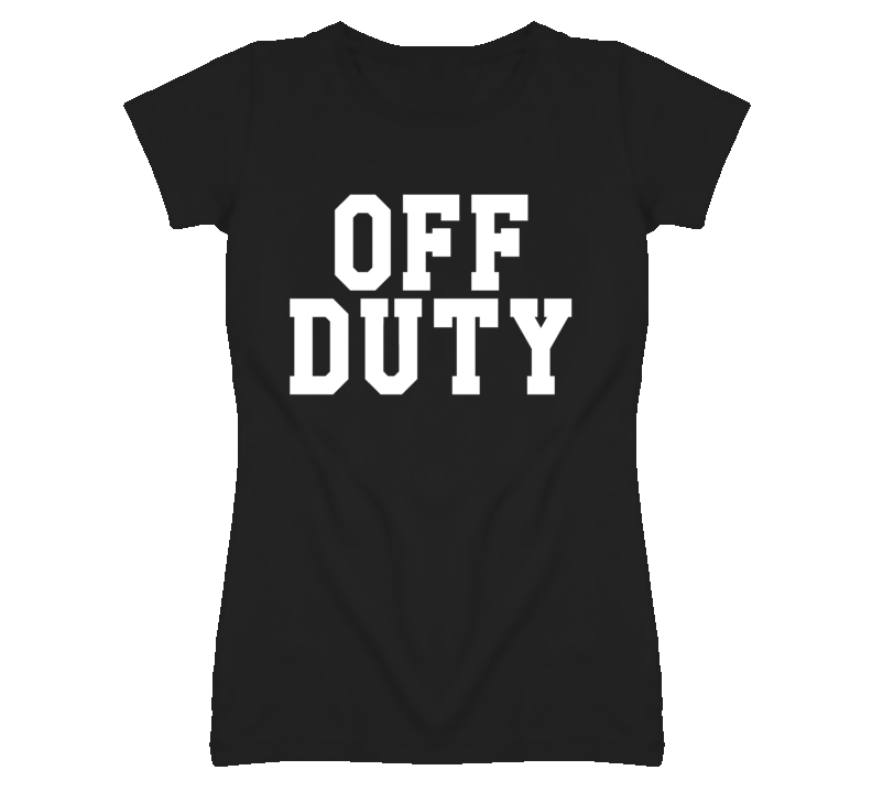 Off Duty Popular Celebrity T Shirt