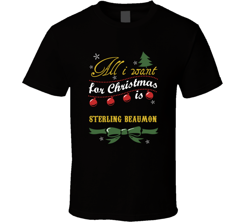 All I Want For Christmas Is Sterling Beaumon