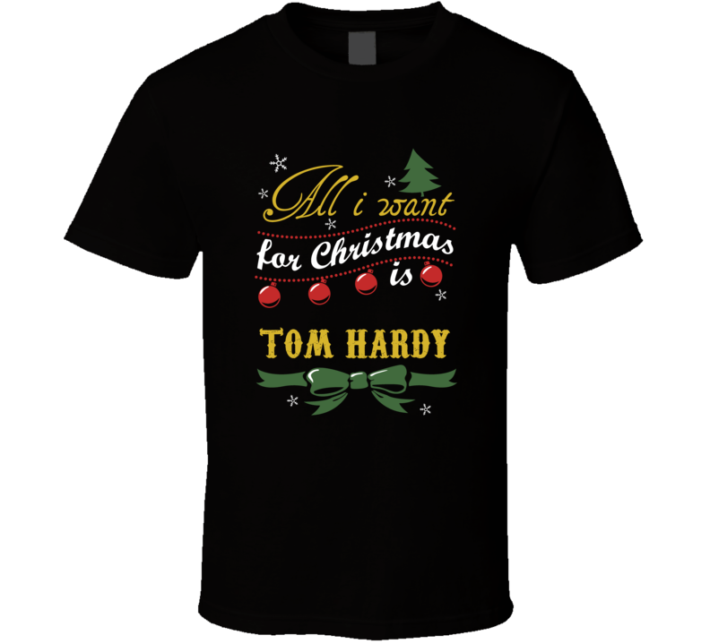All I Want For Christmas Is Tom Hardy