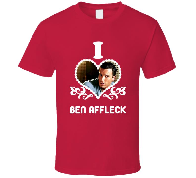 Ben Affleck I Heart Hot T Shirt